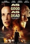 La locandina di As Good as Dead