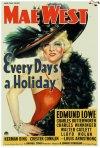 La locandina di Every Day's a Holiday