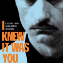 La locandina di I Knew It Was You