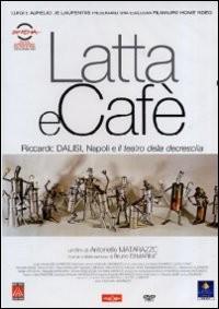 La Locandina Di Latta E Cafe Riccardo Dalisi Napoli E Il Teatro Della Decrescita 177742