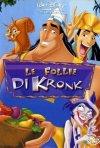 La locandina di Le follie di Kronk