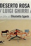 La locandina di Deserto Rosa - Luigi Ghirri