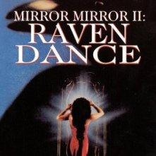 La locandina di Mirror, Mirror 2: Raven Dance