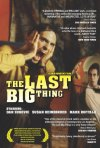 La locandina di The Last Big Thing
