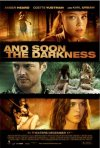 La locandina di And Soon the Darkness