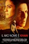 La locandina italiana di Il mio nome è Khan