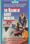 La locandina di The Killing of Randy Webster