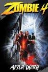 La locandina di Zombi 4 - After Death