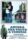 La locandina di Ancora una volta... a Venezia