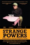 La locandina di Strange Powers: Stephin Merritt and the Magnetic Fields
