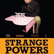 La locandina di Strange Powers: Stephin Merritt and the Magnetic Fields