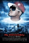 La locandina di Mr. Immortality: The Life and Times of Twista