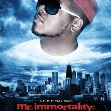 La locandina di Mr. Immortality: The Life and Times of Twista