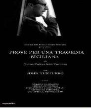 La locandina di Prove per una tragedia siciliana