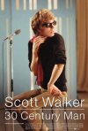 La locandina di Scott Walker: 30 Century Man