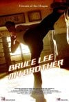 La locandina internazionale di Bruce Lee, My Brother