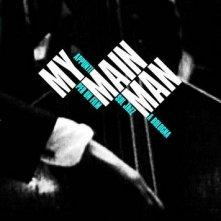 La locandina di My Main Man - Appunti per un film sul jazz a Bologna