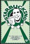 La locandina di Starbucking