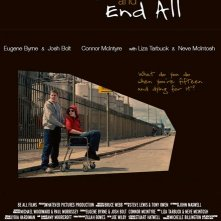 La locandina di The Be All And End All