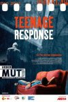 La locandina di Teenage Response