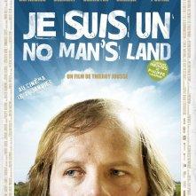 La locandina di Je suis un no man's land