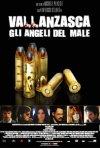 La locandina di Vallanzasca - Gli angeli del male
