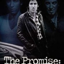 locandina di The Promise: The Making of Darkness on the Edge of Town