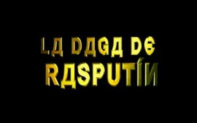 La daga de Rasputín - Trailer