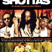 La locandina di Shottas - Una vita al massimo