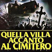 Locandina italiana del film Quella villa accanto al cimitero
