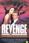 La locandina di Revenge - Vendetta