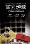 La locandina di The Two Escobars