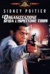 La locandina di L'organizzazione sfida l'ispettore Tibbs