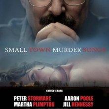 Locandina di Small Town Murder Songs
