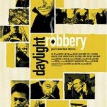 La locandina di Daylight Robbery
