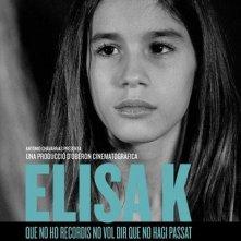 La locandina di Elisa K