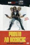 La locandina di Pronto ad uccidere