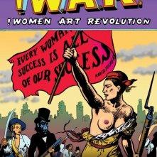 La locandina di !Women Art Revolution - A Secret History