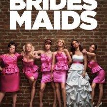 La locandina di Bridesmaids