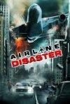 La locandina di Airline Disaster