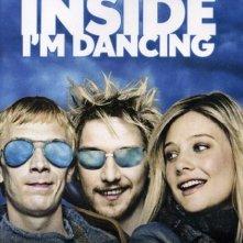 La locandina di Inside I'm Dancing