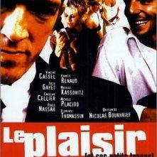 La locandina di Le plaisir (et ses petits tracas)