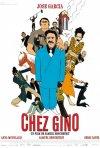 La locandina di Chez Gino