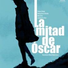 La locandina di La mitad de Óscar
