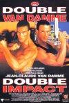 La locandina di Double Impact - La vendetta finale