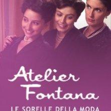La locandina di Atelier Fontana - Le sorelle della moda