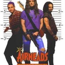 La locandina di Airheads - Una band da lanciare