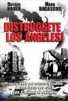 La locandina di Distruggete Los Angeles!