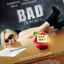 La locandina di Bad Teacher