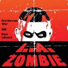 La locandina di L.A. Zombie